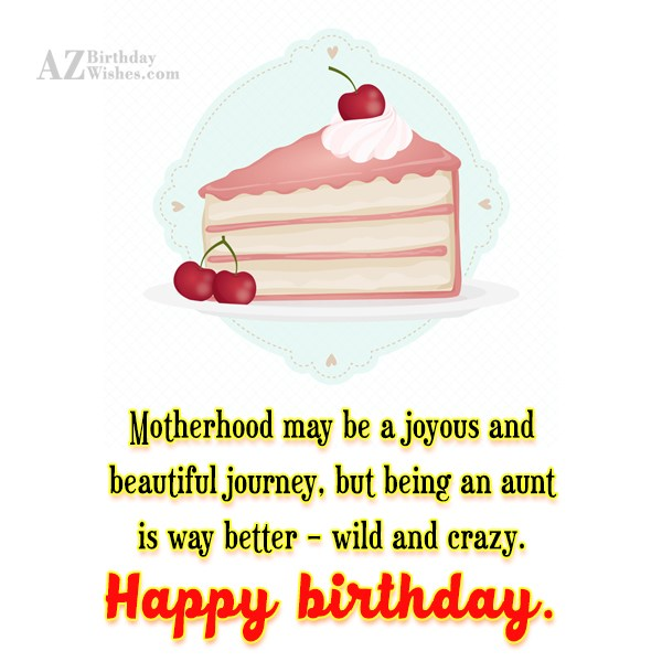 Motherhood may be a joyous and beautiful… - AZBirthdayWishes.com