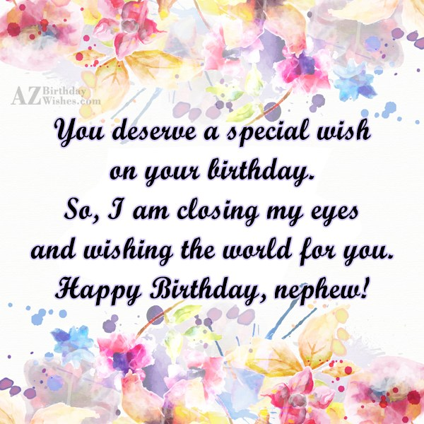 You deserve a special wish on your… - AZBirthdayWishes.com