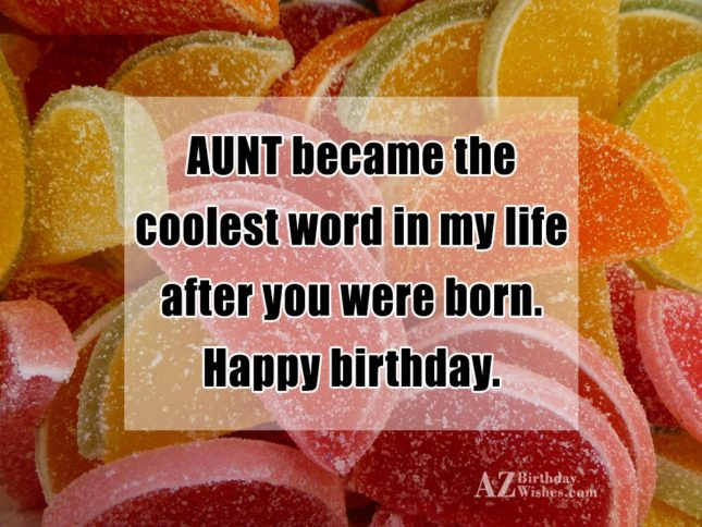 AUNT became the coolest word in my… - AZBirthdayWishes.com
