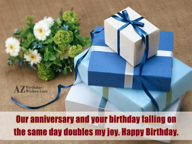 Our anniversary and your birthday falling on… - AZBirthdayWishes.com