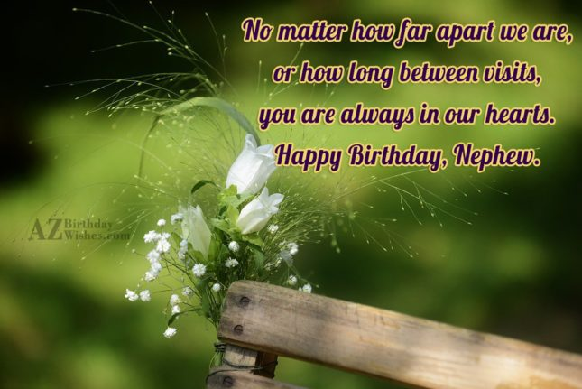 No matter how far apart we are,… - AZBirthdayWishes.com