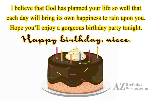 I believe that God has planned your… - AZBirthdayWishes.com