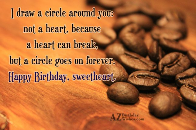 I draw a circle around you: not… - AZBirthdayWishes.com