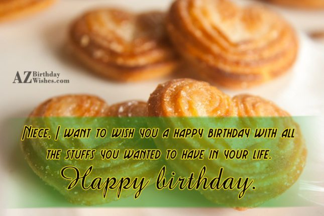 Niece, I want to wish you a… - AZBirthdayWishes.com