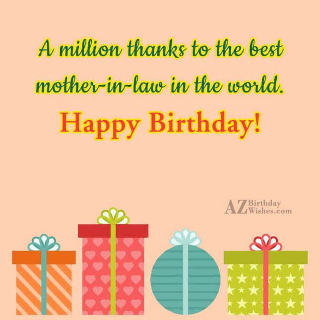 A million thanks to the best mother-in-law… - AZBirthdayWishes.com