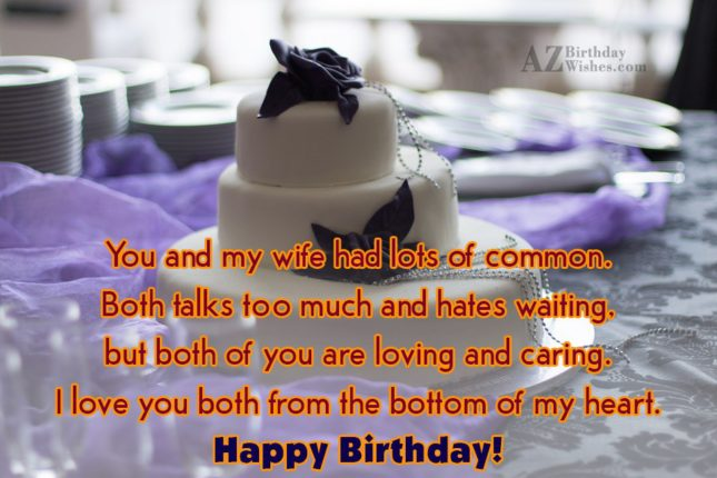 You and my wife had lots of… - AZBirthdayWishes.com