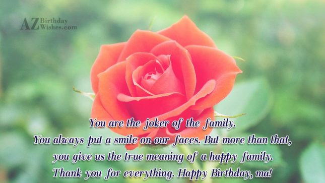 You are the joker of the family…. - AZBirthdayWishes.com