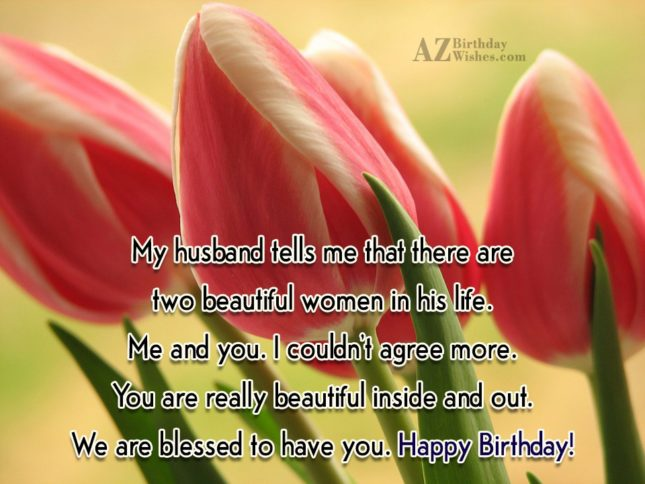My husband tells me that there are… - AZBirthdayWishes.com