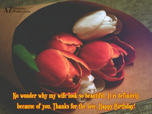 No wonder why my wife look so… - AZBirthdayWishes.com