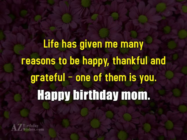Life has given me many reasons to… - AZBirthdayWishes.com