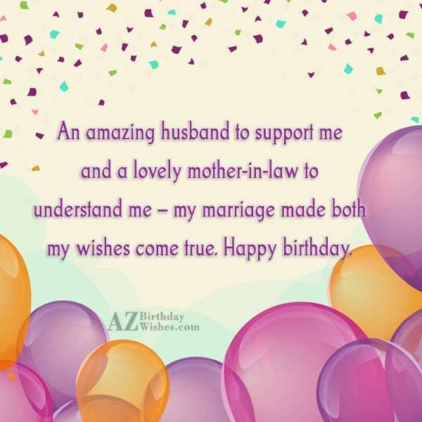 An amazing husband to support me and… - AZBirthdayWishes.com