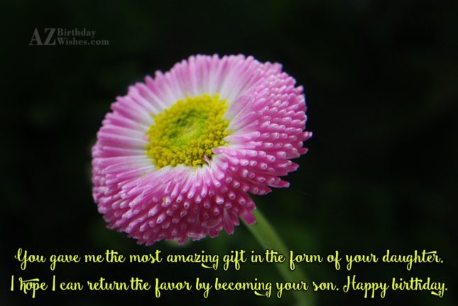 You gave me the most amazing gift… - AZBirthdayWishes.com