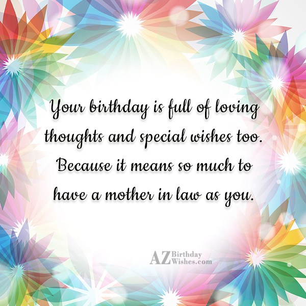 Your birthday is full of loving thoughts… - AZBirthdayWishes.com