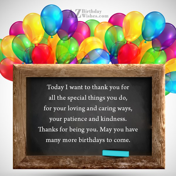 Today I want to thank you for… - AZBirthdayWishes.com