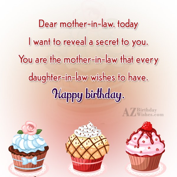 Dear mother-in-law, today I want to reveal… - AZBirthdayWishes.com
