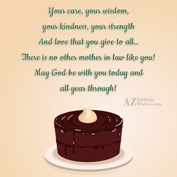 Your care, your wisdom, your kindness, your… - AZBirthdayWishes.com