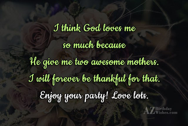 I think God loves me so much… - AZBirthdayWishes.com
