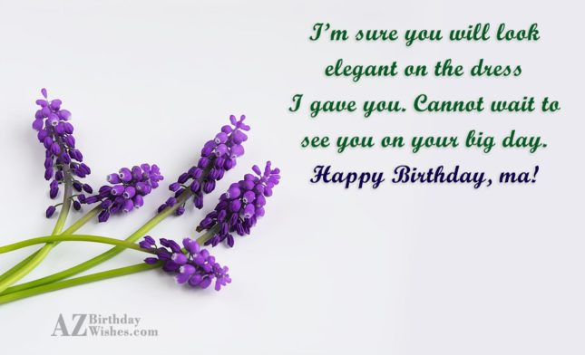 I'm sure you will look elegant on… - AZBirthdayWishes.com