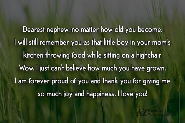 Dearest nephew, no matter how old you… - AZBirthdayWishes.com