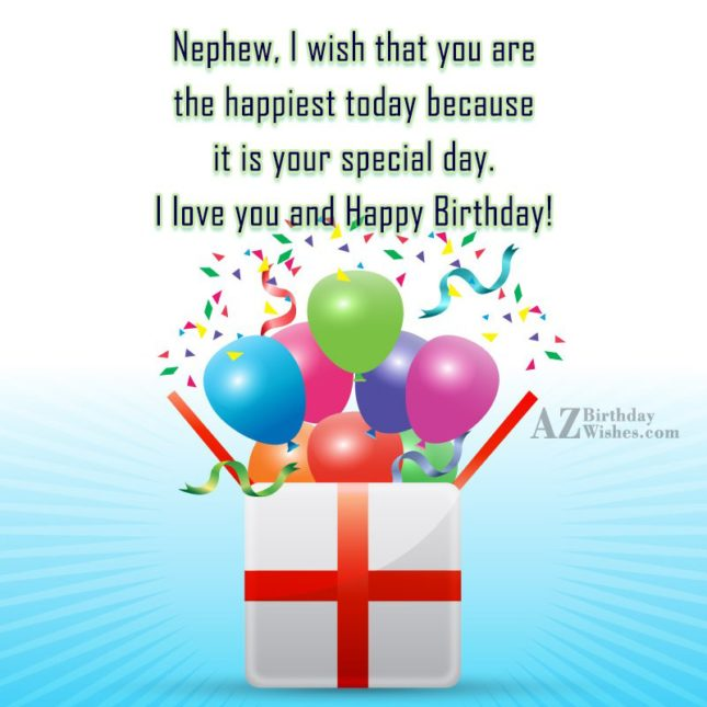 Nephew, I wish that you are the… - AZBirthdayWishes.com
