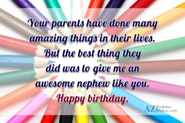 Your parents have done many amazing things… - AZBirthdayWishes.com