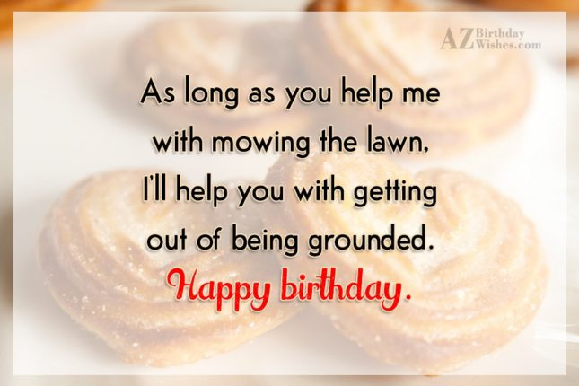 As long as you help me with… - AZBirthdayWishes.com