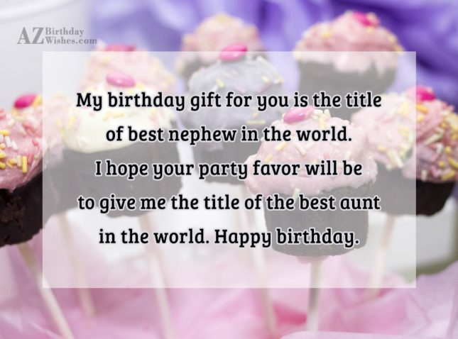 My birthday gift for you is the… - AZBirthdayWishes.com