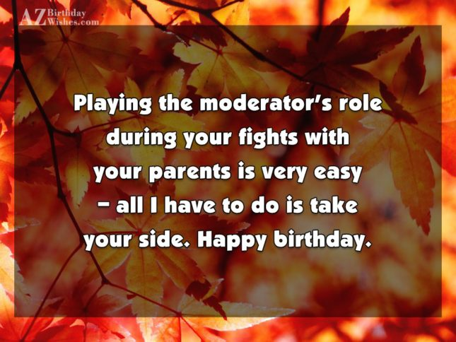 Playing the moderator's role during your fights… - AZBirthdayWishes.com