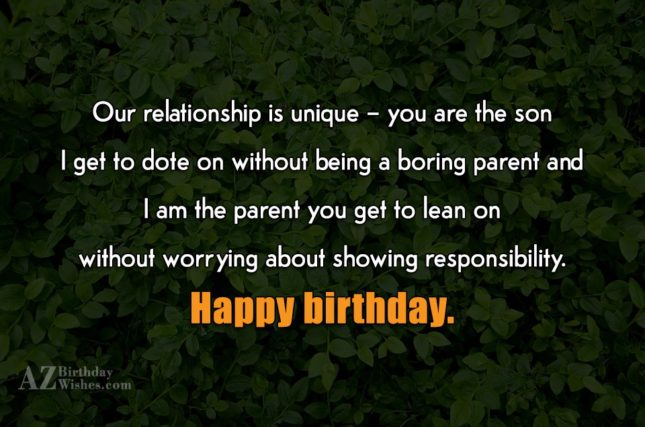 Our relationship is unique – you are… - AZBirthdayWishes.com