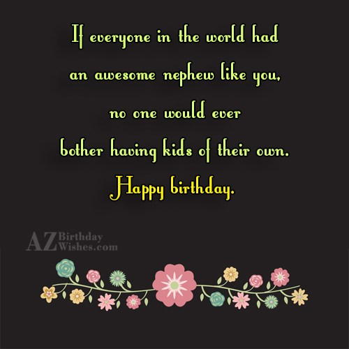 If everyone in the world had an… - AZBirthdayWishes.com