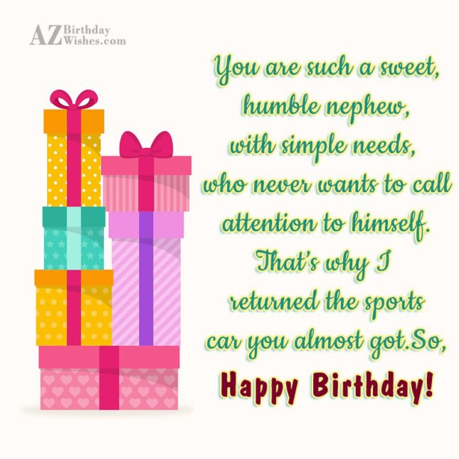 You are such a sweet, humble nephew,… - AZBirthdayWishes.com