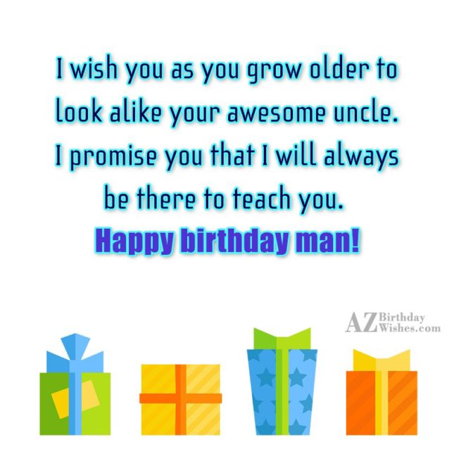 I wish you as you grow older… - AZBirthdayWishes.com