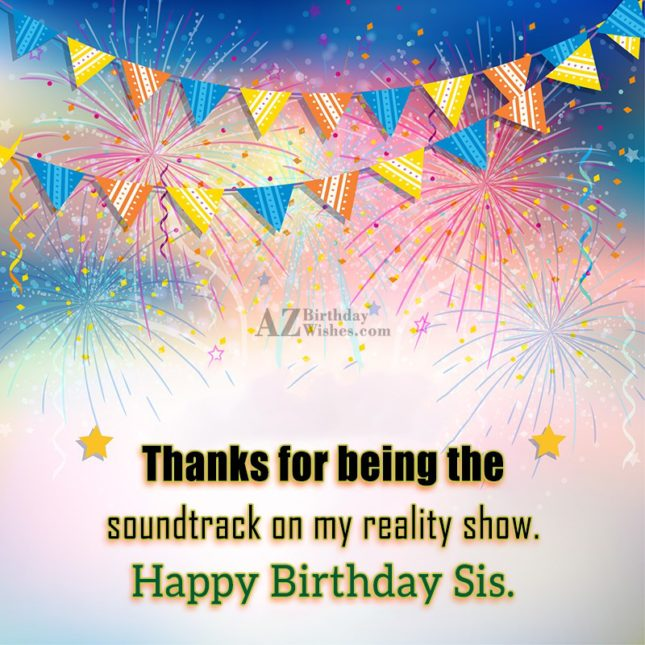 Thanks for being the soundtrack on my… - AZBirthdayWishes.com