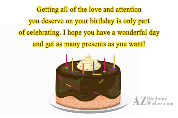 Getting all of the love and attention… - AZBirthdayWishes.com