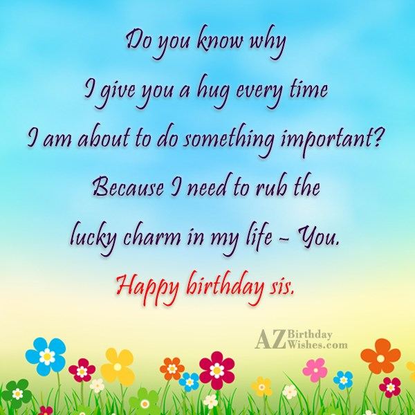 Do you know why I give you… - AZBirthdayWishes.com