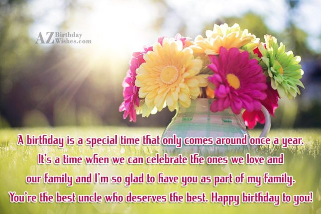 A birthday is a special time that… - AZBirthdayWishes.com