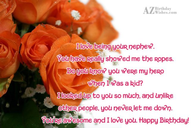 I love being your nephew. You have… - AZBirthdayWishes.com
