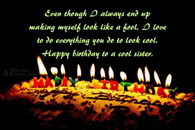 Even though I always end up making… - AZBirthdayWishes.com