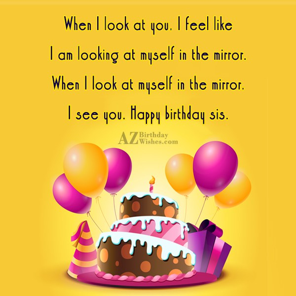 When I look at you, I feel… - AZBirthdayWishes.com