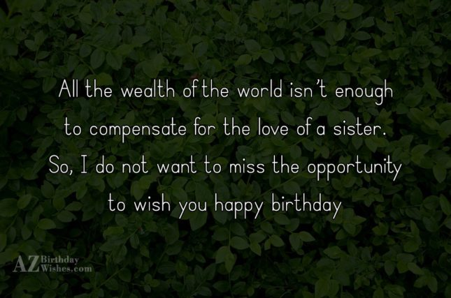 All the wealth of the world isn't… - AZBirthdayWishes.com