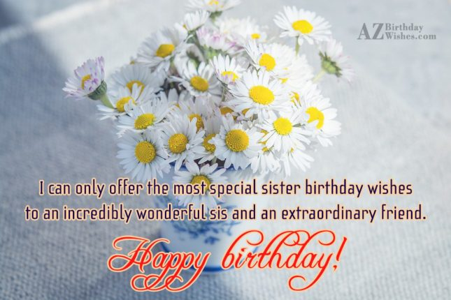 I can only offer the most special… - AZBirthdayWishes.com