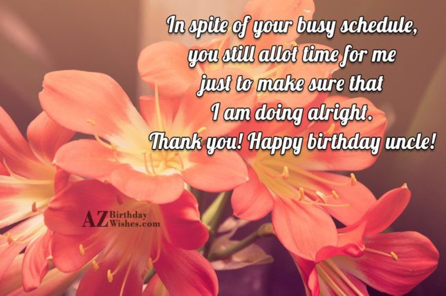 In spite of your busy schedule, you… - AZBirthdayWishes.com