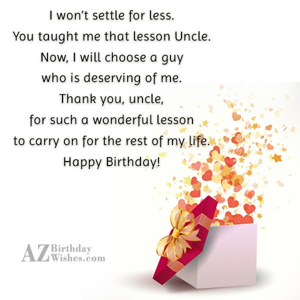 I won't settle for less. You taught… - AZBirthdayWishes.com