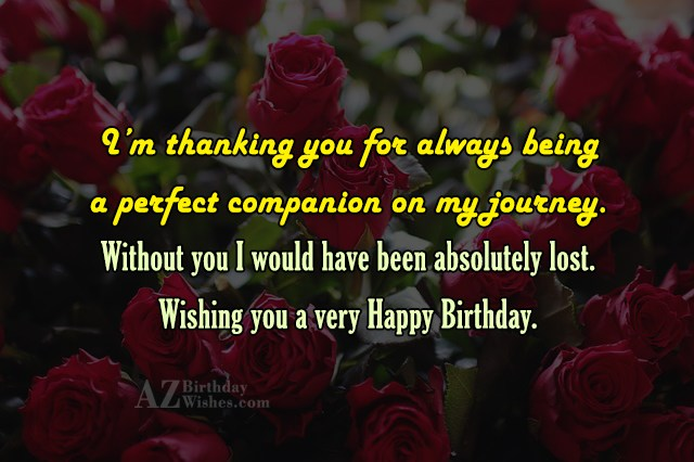 I'm thanking you for always being a… - AZBirthdayWishes.com