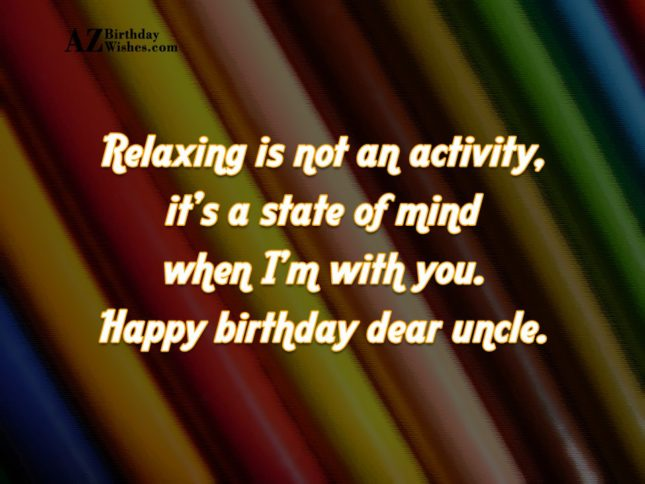 Relaxing is not an activity, it's a… - AZBirthdayWishes.com