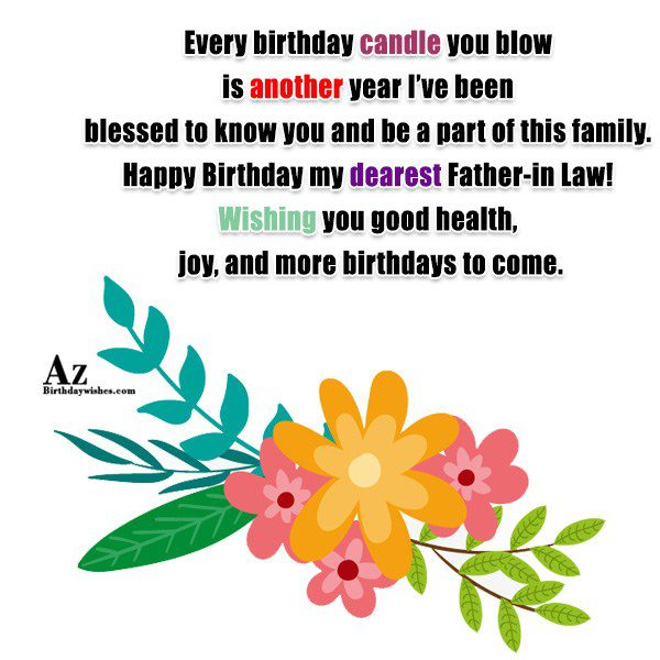 Every birthday candle you blow is another year I've been blessed to know you and be a part of this family - AZBirthdayWishes.com