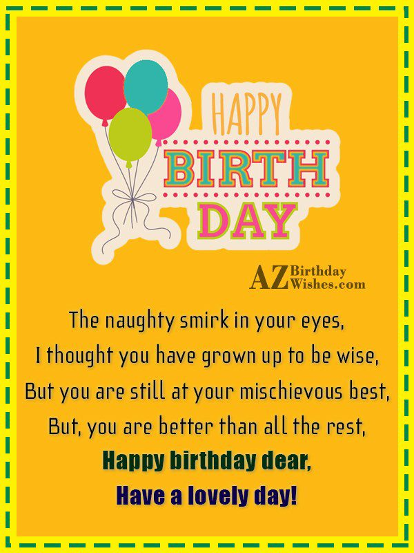 The naughty smirk in your eyes, I… - AZBirthdayWishes.com