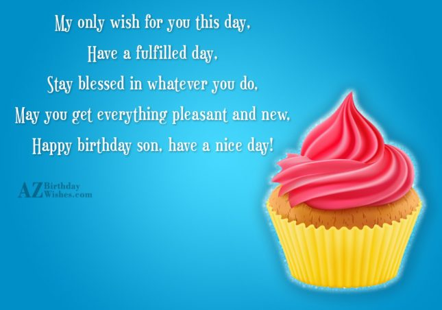 My only wish for you this day,… - AZBirthdayWishes.com