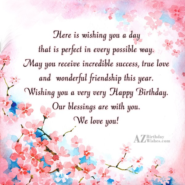 Here is wishing you a day that… - AZBirthdayWishes.com