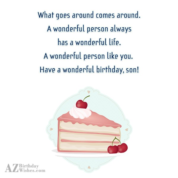 What goes around comes around. A wonderful… - AZBirthdayWishes.com